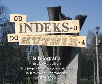"""Od """"Indeksu"""" do """"Hutnika"""""""